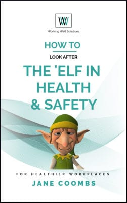 Book Cover How to Look After the 'Elf in Health and Safety
