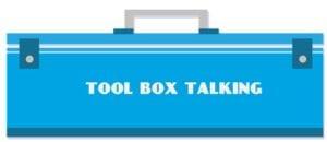 Tool Box Talk