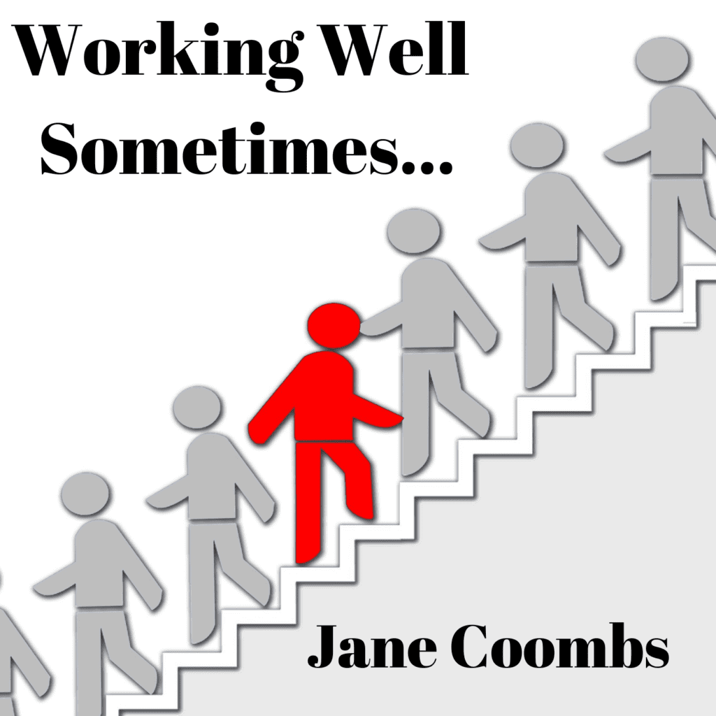 podcast cover for Working Well Sometimes